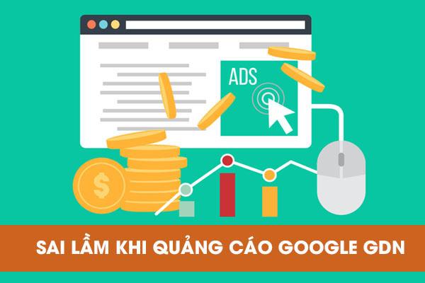sai lầm khi quảng cáo google hiển thị